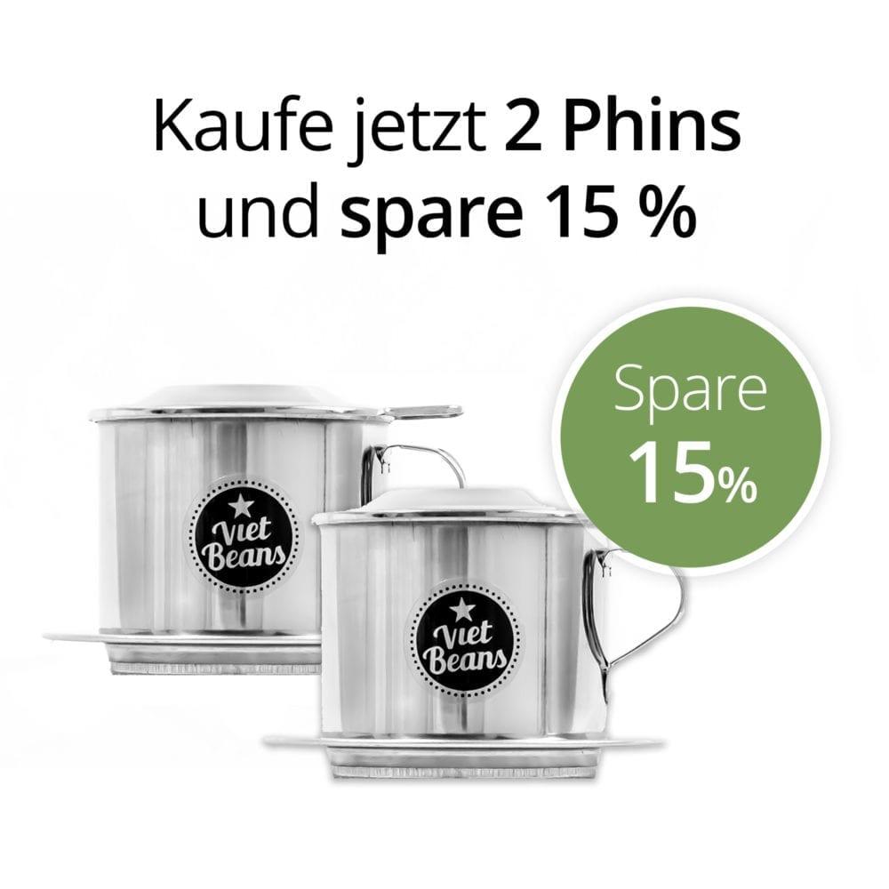 Kaufe 2 Phins und spare 15 %